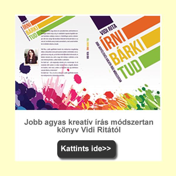 Kreatív írás könyv - Vidi Rita: Írni bárki tud