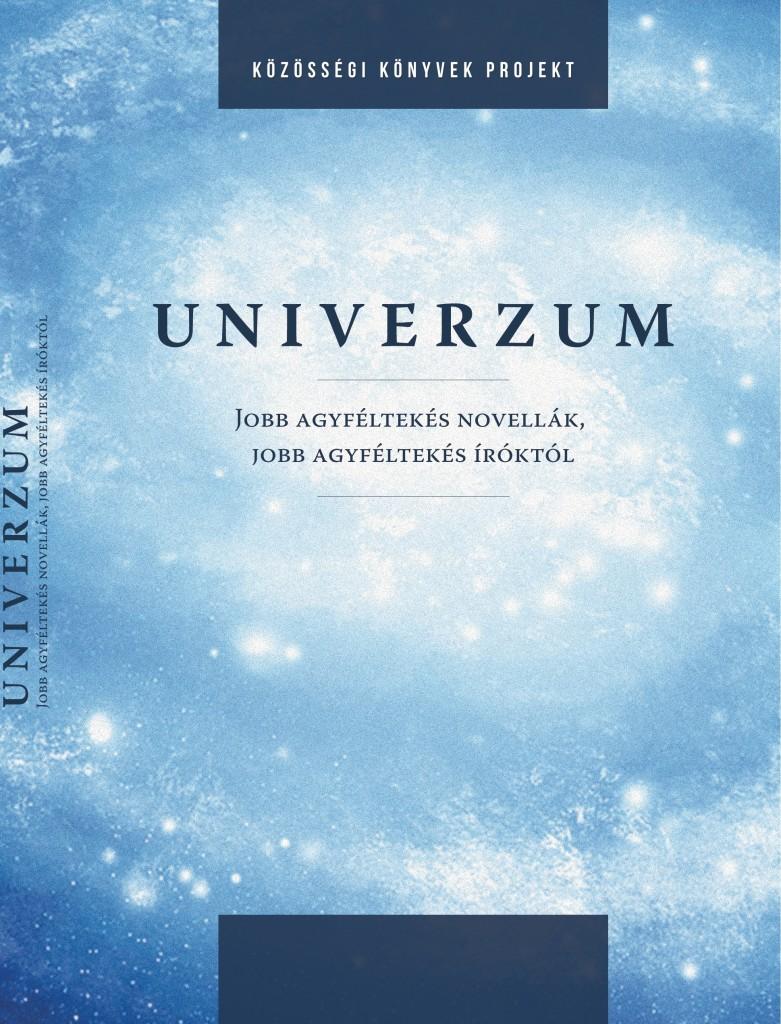 Univerzum - jobb agyféltekés novellák, jobb agyféltekés íróktól